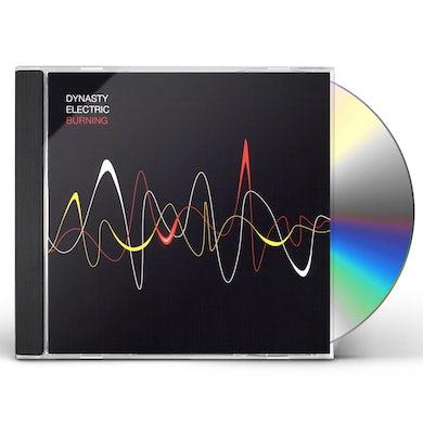 Dynasty Electric BURNING CD