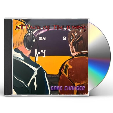 Attack Of The Rising  GAME CHANGER CD