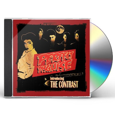 PERFECT DISGUISE: INTRODUCING THE CONTRAST CD