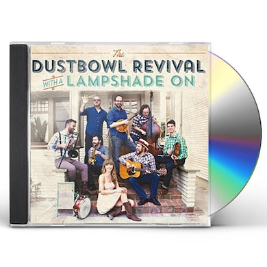 Dustbowl Revival LAMPSHADE ON CD