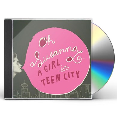 OH SUSANNA GIRL IN TEEN CITY CD