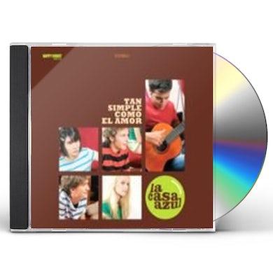 La Casa Azul TAN SIMPLE COMO EL AMOR CD