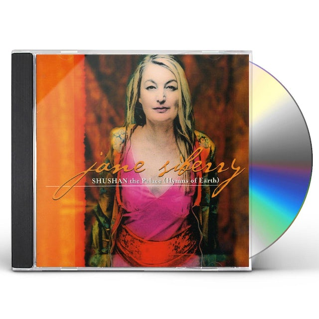 Jane Siberry SHUSHAN THE PALACE: HYMNS OF EARTH CD