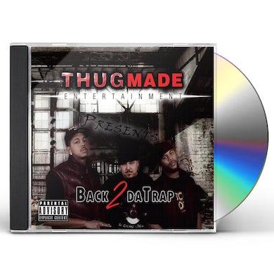 Thugmade BACK 2 DA TRAP CD