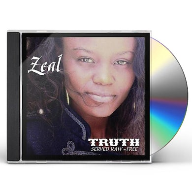 ZEAL TRUTH SERVED RAW = FREE CD