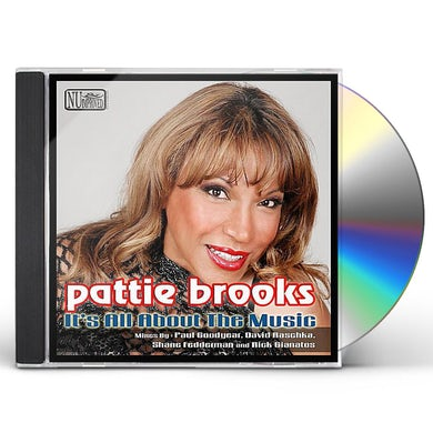 Pattie Brooks IT'S ALL ABOUT THE MUSIC-US MIXES CD