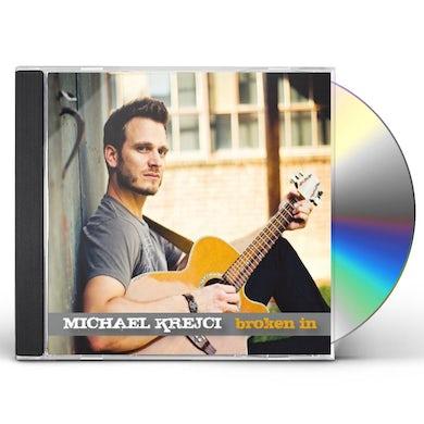 Michael Krejci BROKEN IN CD