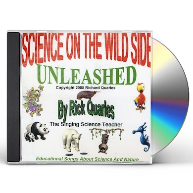 Rick Quarles SCIENCE ON THE WILD SIDE UNLEASHED CD