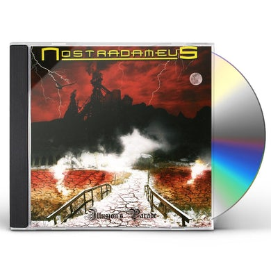 Nostradameus ILLUSION'S PARADE CD
