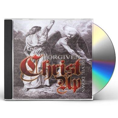 Forgiven CHRIST UP DEVIL DOWN CD