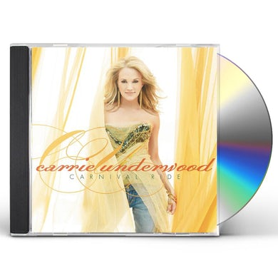 Carrie Underwood CARNIVAL RIDE CD