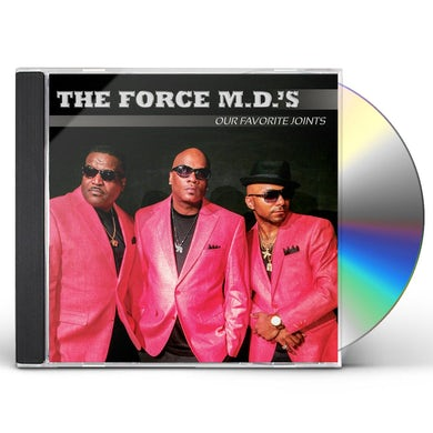 Force M.D.'s OUR FAVORITE JOINTS CD
