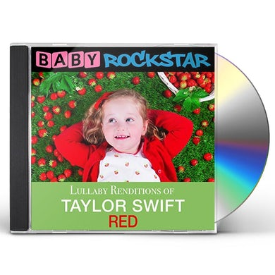 Baby Rockstar  TAYLOR SWIFT RED: LULLABY RENDITIONS CD