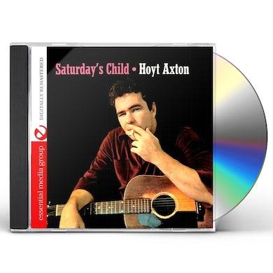Hoyt Axton SATURDAY'S CHILD CD
