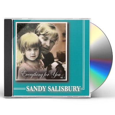 Sandy Salisbury EVERYTHING FOR YOU CD