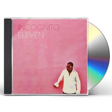 Incognito ELEVEN CD