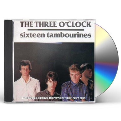 The Three O'Clock SIXTEEN TAMBOURINES CD