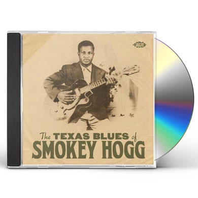 TEXAS BLUES OF SMOKEY HOGG CD