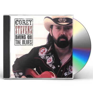 Corey Stevens BRING ON THE BLUES CD