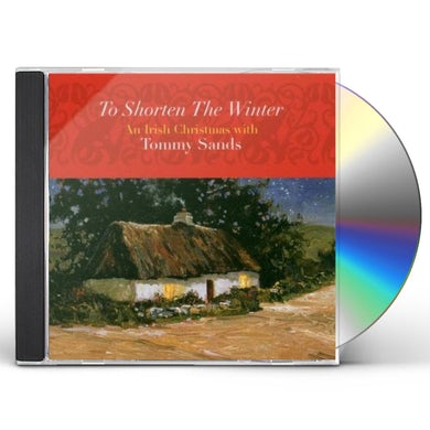 Tommy Sands TO SHORTEN THE WINTER CD