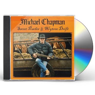 Michael Chapman Sweet Powder + Wrytree Drift CD