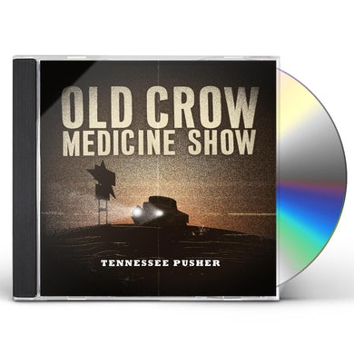 Old Crow Medicine Show TENNESSEE PUSHER CD