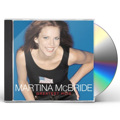 Martina Mcbride GREATEST HITS CD