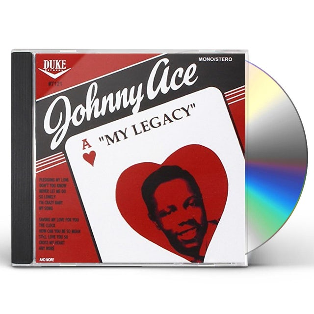 Johnny Ace MY LEGACY - 21 CUTS (15 IN STEREO) CD
