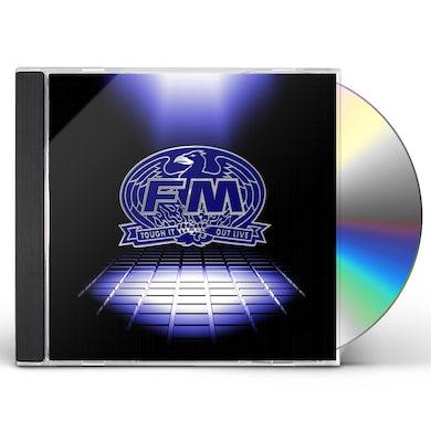 FM  Tough It Out Live CD