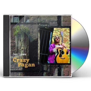 Jez Lowe CRAZY PAGAN CD