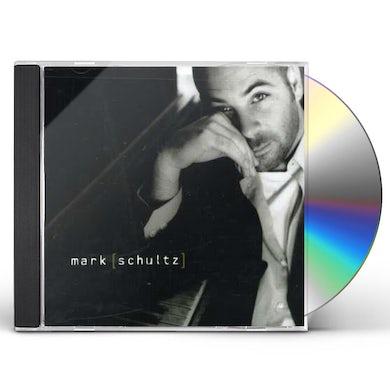 MARK SCHULTZ CD