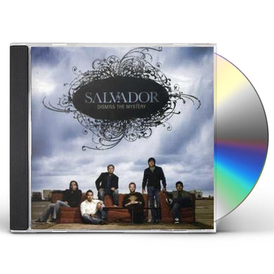 Salvador DISMISS THE MYSTERY CD