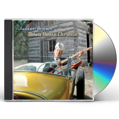 Junior Brown DOWN HOME CHROME CD