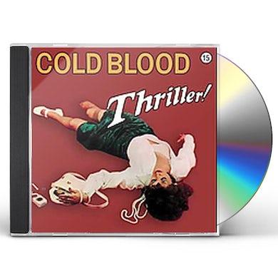 Cold Blood THRILLER CD