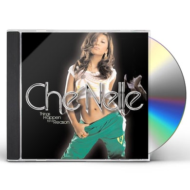 Chenelle THINGS HAPPEN FOR A REASON CD