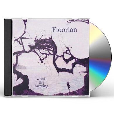 Floorian WHAT THE BUZZING CD