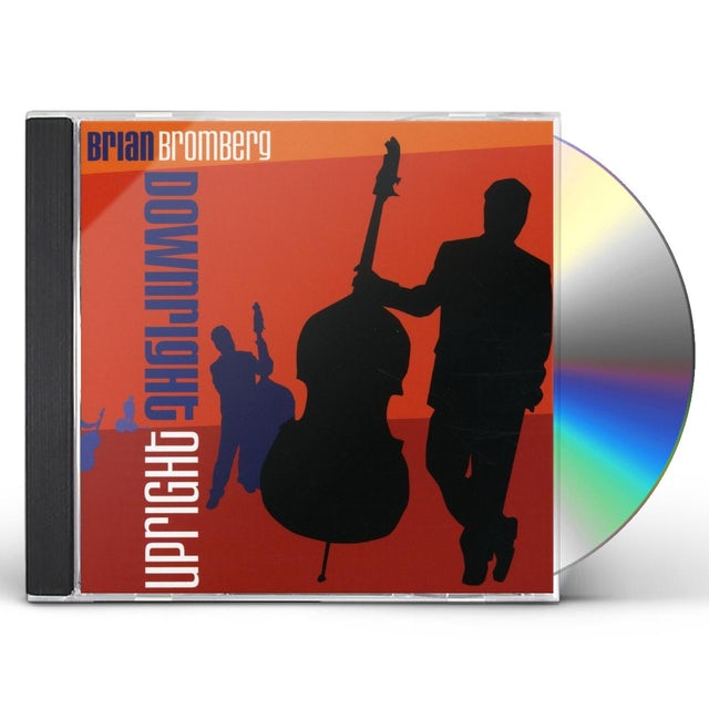 Brian Bromberg DOWNRIGHT UPRIGHT CD