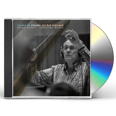 Michel Legrand JAZZIC IN CLASSIC CD