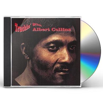 TRUCKIN WITH ALBERT COLLINS CD