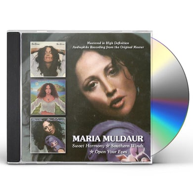 Maria Muldaur SWEET HARMONY/SOUTHERN WINDS/OPEN YOUR EYES CD