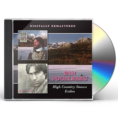 Dan Fogelberg  HIGH COUNTRY SNOWS/EXILES CD