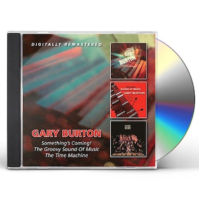 Gary Burton SOMETHING'S COMING!/GROOVY SOUND OF MUSIC/TIME CD