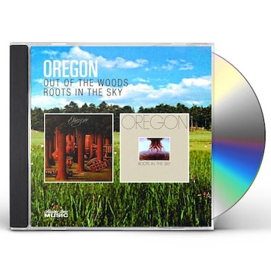 Oregon OUT OF THE WOODS / ROOTS IN THE SKY CD