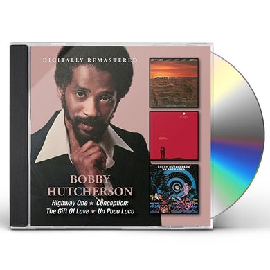 Bobby Hutcherson HIGHWAY ONE / CONCEPTION: GIFT OF LOVE / UN POCO CD