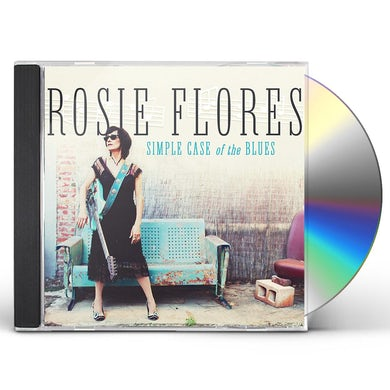 Rosie Flores SIMPLE CASE OF THE BLUES CD