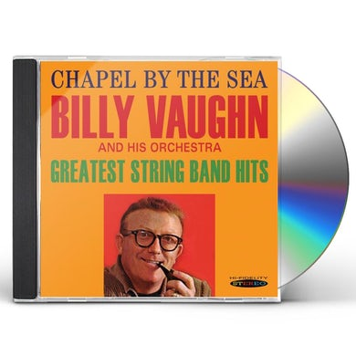 Billy Vaughn CHAPEL BY THE SEA / GREATEST STRING BAND HITS CD