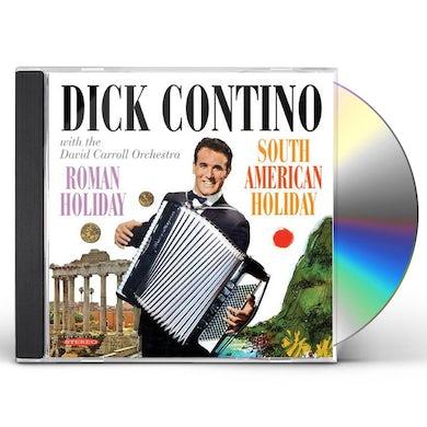 Dick Contino ROMAN HOLIDAY & SOUTH AMERICAN HOLIDAY CD