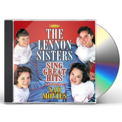 Lennon Sisters SING GREAT HITS INCLUDING SAD MOVIES CD