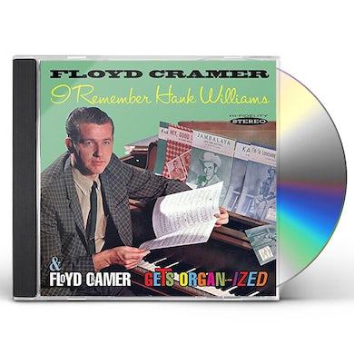 I REMEMBER HANK WILLIAMS / FLOYD CRAMER GETS ORGAN CD