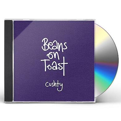Beans On Toast CUSHTY CD